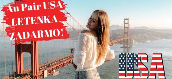AU PAIR USA – LETENKA ZADARMO!