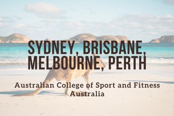 Australian College of Sport and Fitness – Sydney, Brisbane, Melbourne, Perth